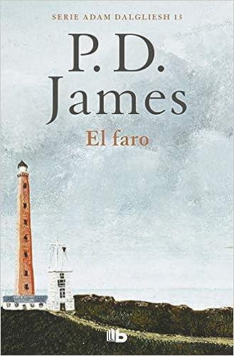 El faro (Adam Dalgliesh 13): Amazon.es: James, P.D., Francisco Rodríguez de  Lecea;: Libros