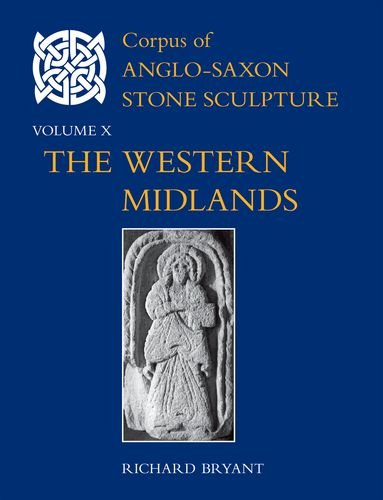 Corpus-of-Anglo-Saxon-Stone-Sculpture-Volume-X-The-Western-Midlands