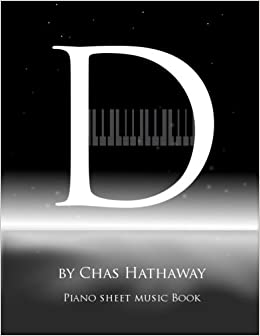 D Piano Sheet Music Book Piano Solos By Chas Hathaway