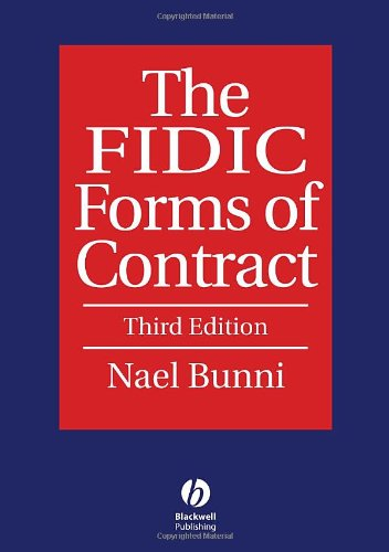 The FIDIC Forms of Contract by Wiley-Blackwell