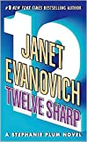 img - for Twelve Sharp (Stephanie Plum Series #12) by Janet Evanovich book / textbook / text book