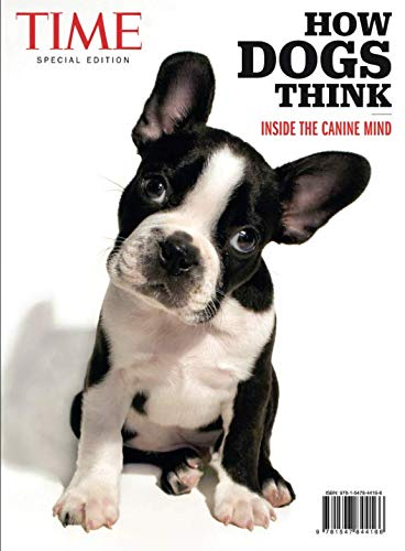 TIME How Dogs Think: Inside the Canine ()