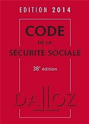 Code de la sécurité sociale 2014 - 38e éd.
