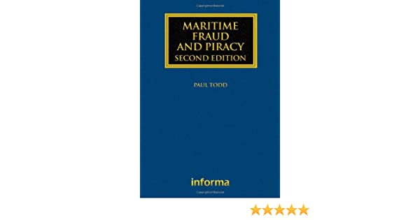 maritime fraud and piracy todd paul