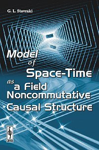 Model of Space-Time as a Field Noncommutative Causal Structure ebook