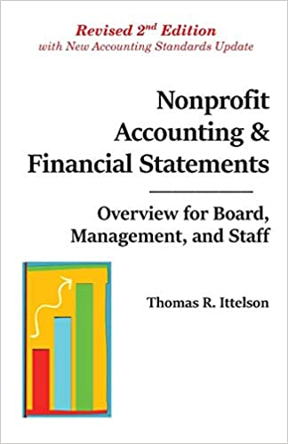 Overview for Board and Staff Nonprofit Accounting /& Financial Statements Management