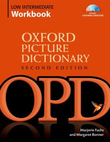 Oxford Picture Dictionary Low Intermediate Workbook with...