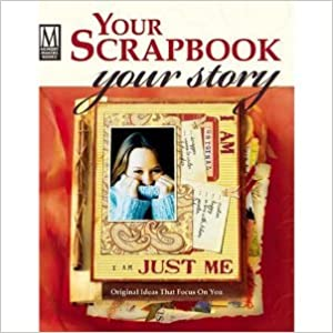Book Your Scrapbook, Your Story