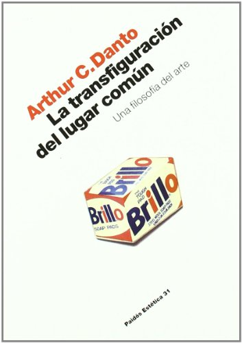 La transfiguracion del lugar comun / The Transfiguration of The Commonplace (Spanish Edition)