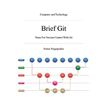 Brief Git: Notes For Version Control With Git
