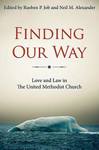finding-our-way-love-and-law-in-the-united-methodist-church