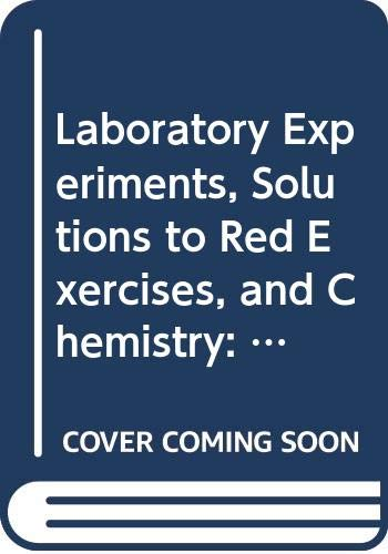 Laboratory Experiments, Solutions to Red Exercises, and Chemistry: The Central Science Plus MasteringChemistry with eTex