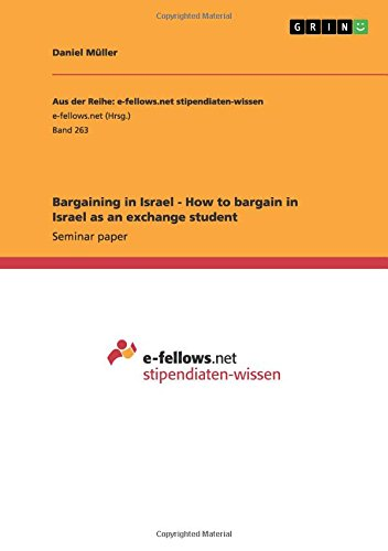 Read Online Bargaining in Israel - How to bargain in Israel as an exchange student pdf