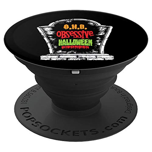 Halloween O.H.D Obessessive Haloween Disorder Grave Stone PopSockets Grip and Stand for Phones and Tablets -