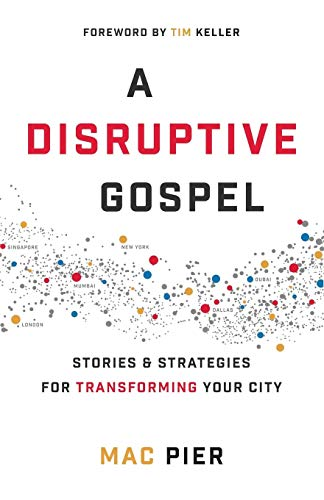 A Disruptive Gospel: Stories and Strategies for Transforming Your ()