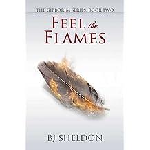 Feel the Flames (The Gibborim Series Book 2)