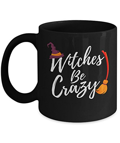 Funny Halloween Coffee Mug - 11oz Black Ceramic Holiday Tea Cup. Witches Be Crazy Fun Quote Saying. Set of -