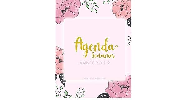 Agenda Semainier Année 2019 - Mon Agenda au Quotidien ...