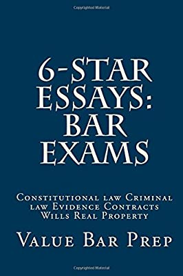 6-Star Essays: Bar Exams: Constitutional Law Criminal Law