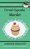 Cereal Cupcake Murder (Frosted Love Cozy Mysteries)