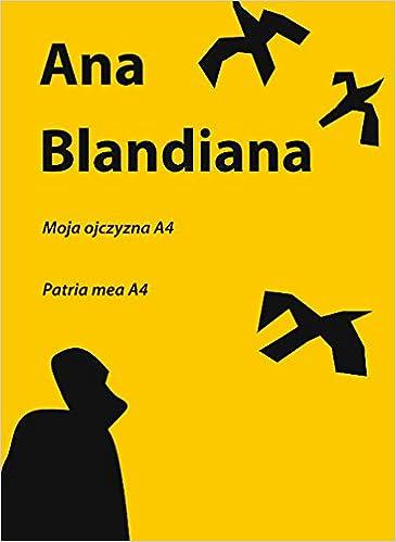 Amazonfr Moja Ojczyzna A4 Patria Mea A4 Ana Blandiana