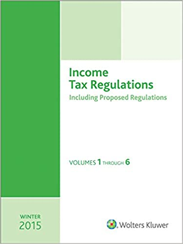 Income Tax Regulations (Winter 2015 Edition), December 2014