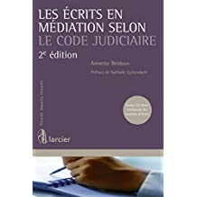 Ecrits en Mediation Selon le Code Judiciaire, Deuxième ed. (les)