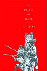 A Passel of Hate Kindle Edition
