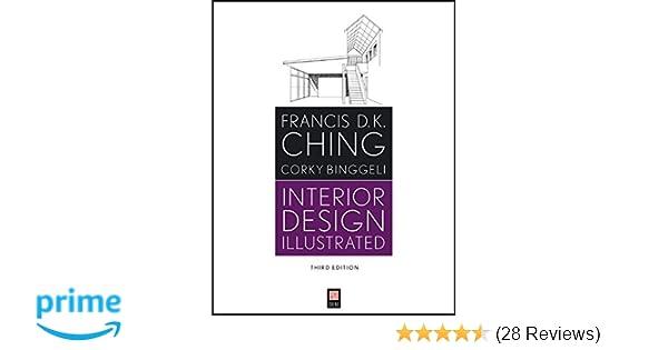 Amazon com interior design illustrated 9781118090718 francis d k ching corky binggeli books