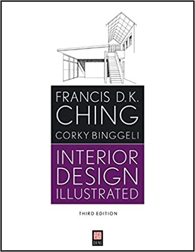 Amazon Interior Design Illustrated 9781118090718 Francis D K Ching Corky Binggeli Books