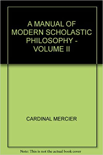A Manual of Modern Scholastic Philosophy, Vol. II Summary