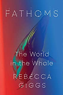 Book Cover: Fathoms: The World in the Whale