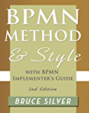 BPMN Method and Style, Second Edition, with BPMN Implementer's Guide (English Edition)