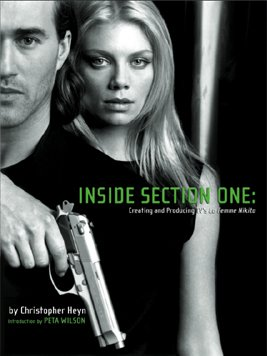 Inside Section One: Creating and Producing TV's La Femme Nikita
