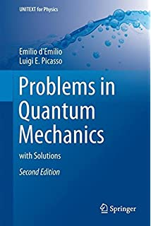 Problems and solutions in quantum chemistry and physics dover problems in quantum mechanics with solutions unitext for physics fandeluxe Images