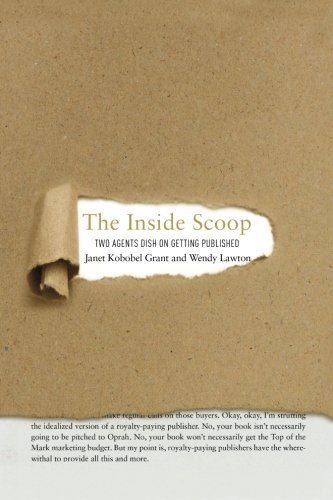 The Inside Scoop: Two Agents Dish on Getting Published