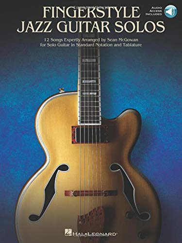 Fingerstyle Jazz Guitar Solos: 12 Songs Expertly Arranged for Solo Guitar in Standard Notation and Tablature Bk/Online - Guitar Jazz Tablature
