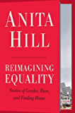 Reimagining Equality: Stories of Gender, Race, and Finding Home