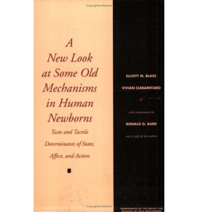 Download A New Look at Some Old Mechanisms in Human Newborns (Monographs of the Society for Research in Child Development) (Paperback) - Common pdf epub