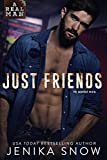 Kindle Store : Just Friends (A Real Man, 19)