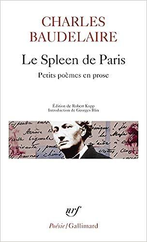 Amazon Fr Le Spleen De Paris Petits Poemes En Prose Baudelaire Charles Kopp Robert Livres
