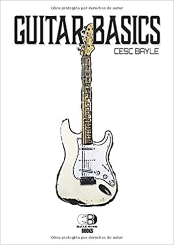 Guitar Basics: Amazon.es: Bayle, Cesc: Libros