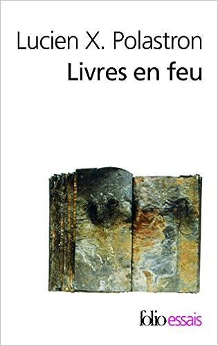 Amazon Fr Livres En Feu Histoire De La Destruction Sans