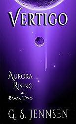 Vertigo: Aurora Rising Book Two (Aurora Rhapsody 2)