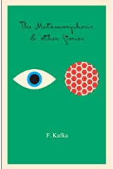 The Metamorphosis: And Other Stories (The Schocken Kafka Library) Kindle Edition