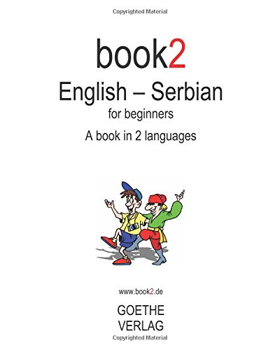 Book2 English   Serbian For Beginners  A Book In 2 Languages