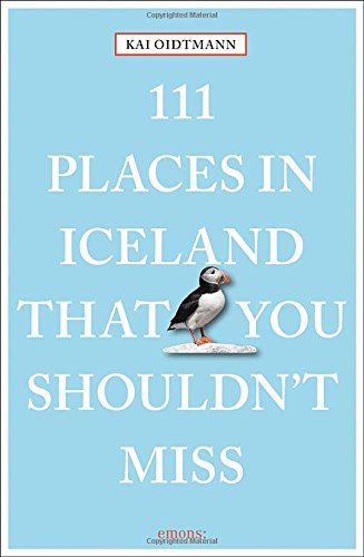 FREE 111 Places in Iceland That You Shouldn't Miss (111 Places in .... That You Must Not Miss)<br />DOC