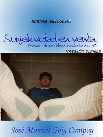 Amazon.com: Subjetividad en Venta. Poemas de un adolescente de los '90