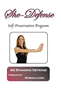 She-Defense #2 Standing Defense