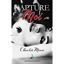 Capture-moi | Roman lesbien (Collection Sappho)